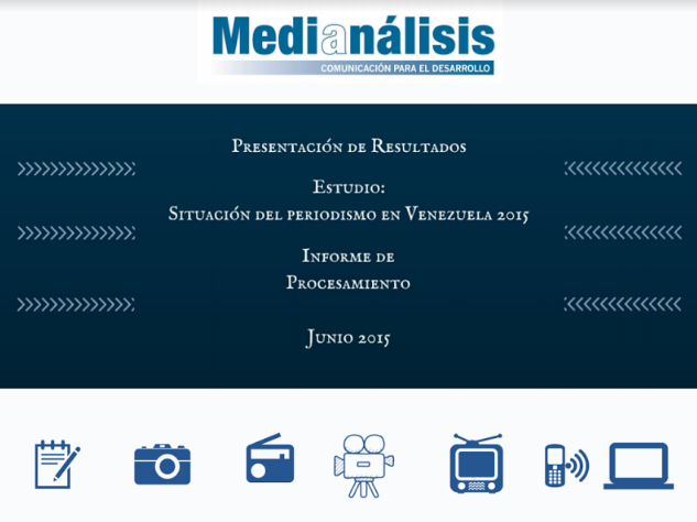 Estudio Situación del Periodismo en Venezuela 2015. Informe de procesamiento